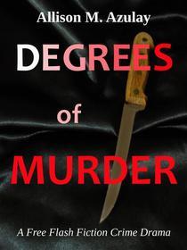 Degrees of Murder
