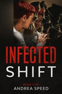 Infected: Shift