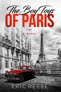 The Boy Toys of Paris: A Novel