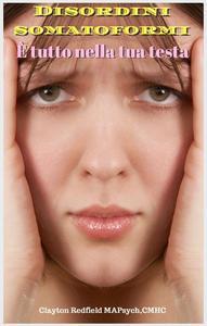 Disordini somatoformi È tutto nella tua testa