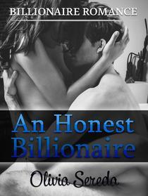 An Honest Billionaire: Billionaire Romance