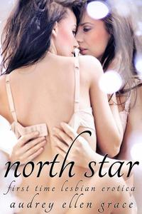 North Star (First Time Lesbian Erotica)