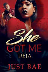 She Got Me: Deja