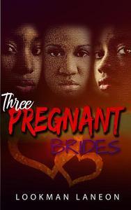Three Pregnant Brides