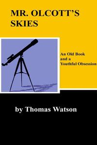Mr. Olcott's Skies - An Old Book and a Youthful Obsession