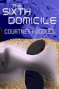 The Sixth Domicile