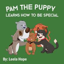 Pam the Puppy Learns How to be Special