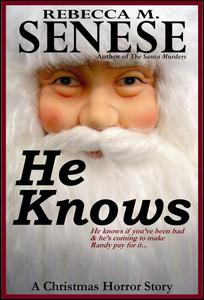 He Knows: A Christmas Horror Story
