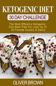 Ketogenic Diet - 30 DAY Challenge