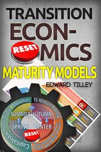 Maturity Models - Transition Economics