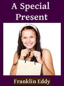 A Special Present