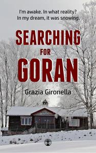 Searching for Goran