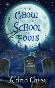 The Ghoul of the School of Fools