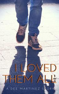 I Loved Them All :Part 2