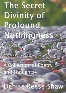 The Secret Divinity of Profound Nothingness
