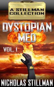Dystopian Med Volume 1