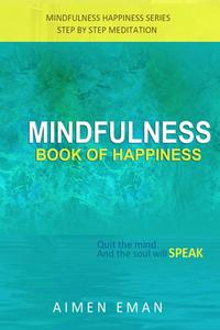 Mindfulness Book of Happiness