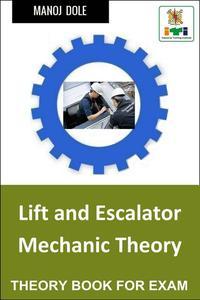 Lift and Escalator Mechanic Theory