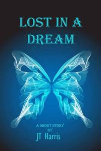 Lost in a Dream