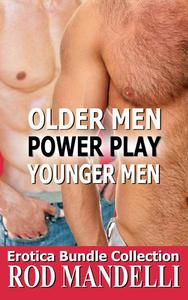 Older & Younger Men: Power Play Collection
