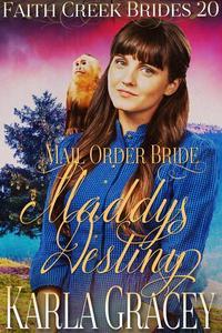 Mail Order Bride - Maddy's Destiny