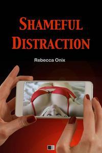 Shameful Distraction