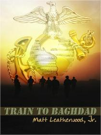 Train To Baghdad