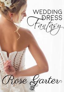 Wedding Dress Fantasy