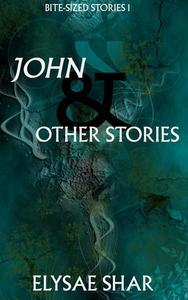 John & Other Stories