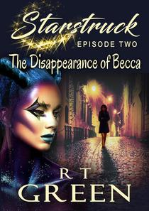 Starstruck: The Disappearance of Becca