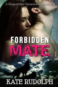 Forbidden Mate: A Shapeshifter Paranormal Romance