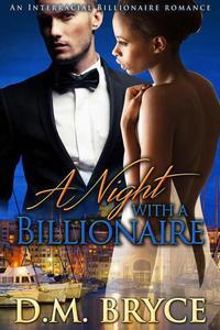 A Night with a Billionaire: An Interracial Billionaire Romance