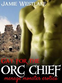 Gay for the Orc Chief