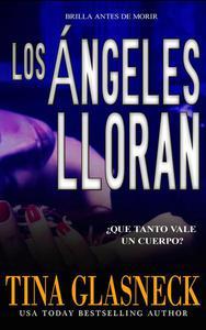 Los Ángeles Lloran