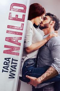 Nailed: A Standalone Romantic Comedy