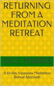 Returning from a Meditation Retreat