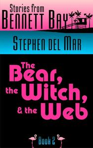 The Bear, the Witch, and the Web