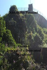 Outrage Journal of a Demented Wanderer