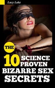 10 Science Proven Bizarre Sex Secrets