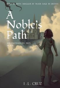 A Noble's Path
