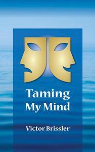 Taming My Mind