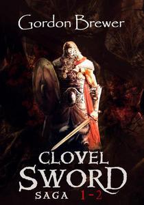 Clovel Sword Saga Vol 1 - 2