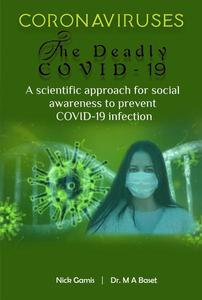 Coronaviruses: The deadly COVID-19   A scientific approach for social awareness to prevent COVID-19 infection
