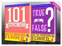 And the Mountains Echoed - 101 Amazing Facts & True or False?