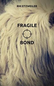 Fragile Bond