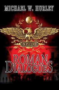 Roman Dialogues