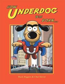 How Underdog Was Born