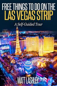 Free Things To Do on the   Las Vegas Strip  A Self-Guided Tour