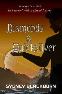Diamonds & Quicksilver