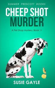 Cheep Shot Murder